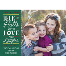 Christmas Photo Cards 5x7 Cards, Premium Cardstock 120lb with Rounded Corners, Card & Stationery -Deck the Halls Love & Laughter