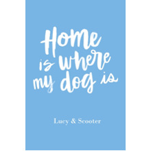 Non-Photo 12x18 Poster, Home Decor -Home Dog