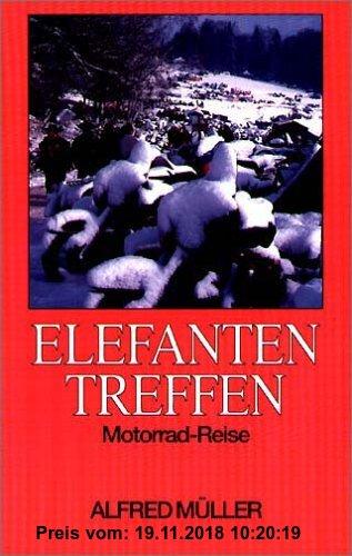 Gebr. - Elefantentreffen - Motorrad-Reise