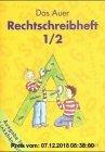 Gebr. - Das Auer Sprachbuch, Ausgabe Bayern, neue Rechtschreibung, Das Auer Rechtschreibheft (für Linkshänder), 2 Tle.
