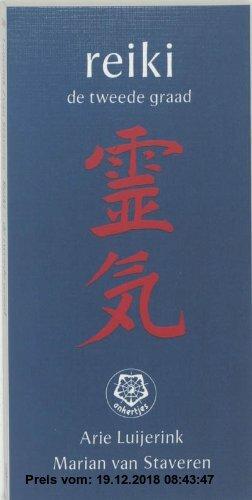 Gebr. - Reiki, de tweede graad / druk 1 (Ankertjesserie (209))