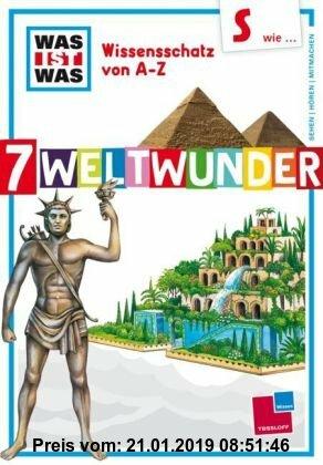 Gebr. - Was ist was Wissensschatz von A-Z: S wie ... 7 Weltwunder