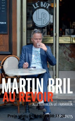 Gebr. - Au revoir: alle verhalen uit Frankrijk