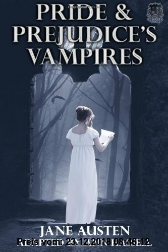Gebr. - Pride and Prejudice's Vampires: Vampire Adaptation for Jane Austen's Pride and Prejudice Regency Historical Romance/Satire