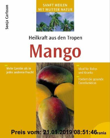 Gebr. - Heilkraft aus den Tropen. Mango