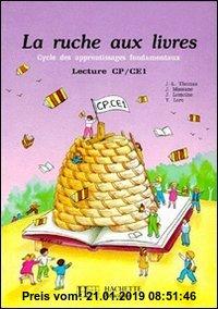 Gebr. - La Ruche aux livres Tome 4 : La ruche aux livres, lecture CP-CE1