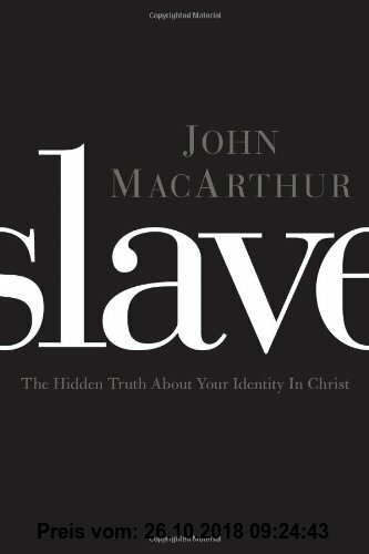 Gebr. - Slave: The Hidden Truth about Your Identity in Christ