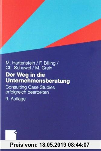 Gebr. - Der Weg in die Unternehmensberatung: Consulting Case Studies erfolgreich bearbeiten