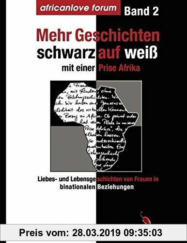 Gebr. - Mehr Geschichten - schwarz auf weiß: Mit einer Prise Afrika