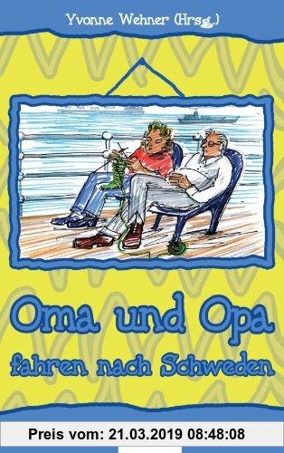 Gebr. - Oma und Opa Fahren Nach Schweden