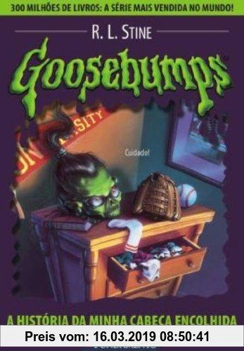 Gebr. - Goosebumps. A Historia Da Minha Cabeca Encolhida - Volume 10 (Em Portuguese do Brasil)