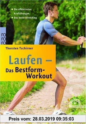Gebr. - Laufen - Das Bestform-Workout. Die effektivsten Kraftübungen. Das beste Stretching