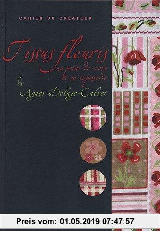 Gebr. - Tissus fleuris au point de croix et en tapisserie