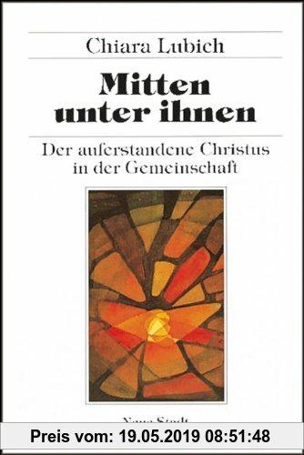 Gebr. - Mitten unter ihnen: Der auferstandene Christus in der Gemeinschaft