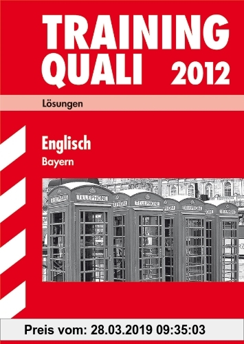 Gebr. - Training Quali 2012 Englisch, Hauptschule, Mittelschule, Bayern Lösungsheft