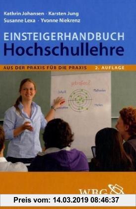 Gebr. - Einsteigerhandbuch Hochschullehre: Aus der Praxis für die Praxis