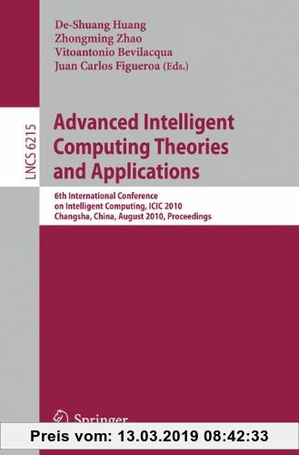 Gebr. - Advanced Intelligent Computing Theories and Applications: 6th International Conference on Intelligent Computing, ICIC 2010, Changsha, China, A
