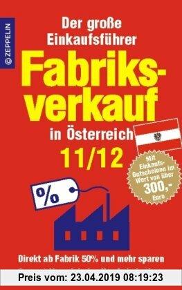 Gebr. - Fabriksverkauf in Österreich - 11/12: Der große Einkaufsführer mit Einkaufsgutscheinen im Wert von über 300 Euro