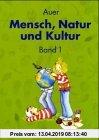 Gebr. - Auer Mensch, Natur und Kultur 1. Schülerbuch. Ausgabe Baden-Württemberg: Schülerbuch Band 1: BD 1