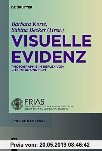 Gebr. - Visuelle Evidenz: Fotografie im Reflex von Literatur und Film (linguae & litterae, Band 5)