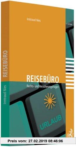 Gebr. - Reisebüro: Rechts- und Versicherungsfragen, Rechtsstand: voraussichtlich 31. Dezember 2010