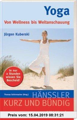 Gebr. - Yoga: Von Wellness bis Weltanschauung