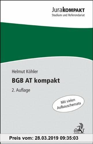Gebr. - BGB AT kompakt: Mit vielen Aufbauschemata