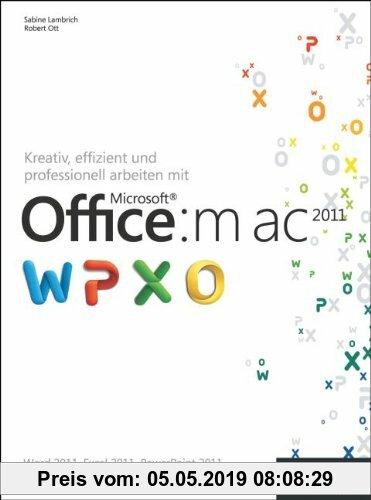 Gebr. - Kreativ, effizient und professionell arbeiten mit Microsoft Office:mac 2011