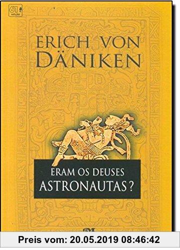 Eram Os Deuses Astronautas? (Em Portuguese do Brasil)