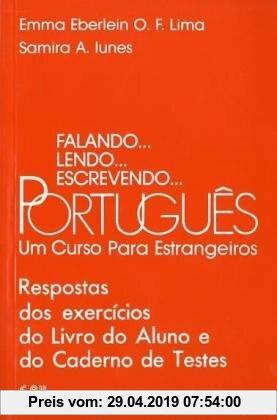 Gebr. - Falando... lendo... escrevendo... Português. Un Curso par estrangeiros. Schülerbuch: Falando, lendo, escrevendo Portugues. Respostas dos exerc