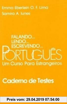 Gebr. - Falando... lendo... escrevendo... Português. Un Curso par estrangeiros. Schülerbuch: Falando, lendo, escrevendo Portugues. Caderno de Testes: