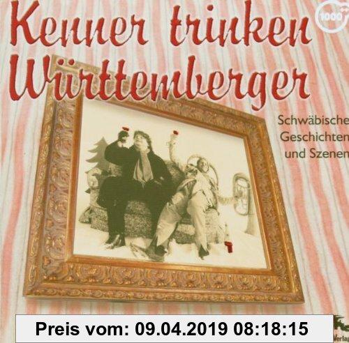 Gebr. - Kenner trinken Württemberger, 1 Audio-CD