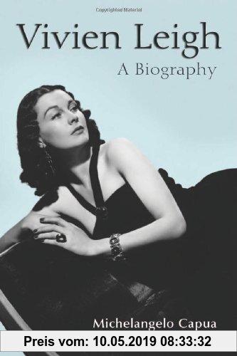 Gebr. - Vivien Leigh: A Biography