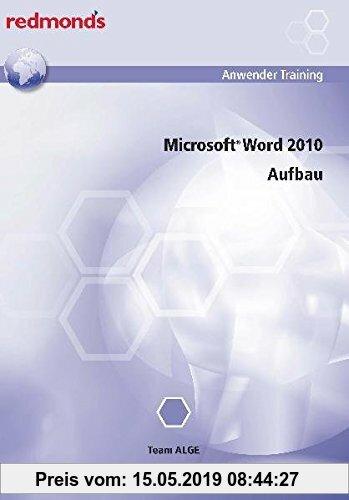 Gebr. - WORD 2010 AUFBAU: redmond's Anwender Training