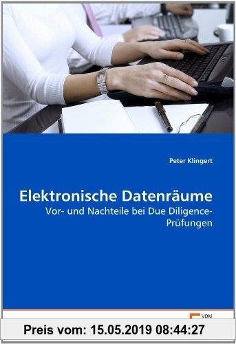 Gebr. - Elektronische Datenräume: Vor- und Nachteile bei Due Diligence-Prüfungen