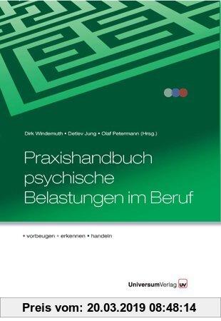 Gebr. - Praxishandbuch psychische Belastungen im Beruf: vorbeugen - erkennen - handeln