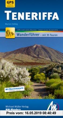 Gebr. - Teneriffa MM-Wandern: Wanderführer mit GPS kartierten Wanderungen