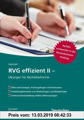 Gebr. - RVG effizient II: Übungen für Rechtsfachwirte