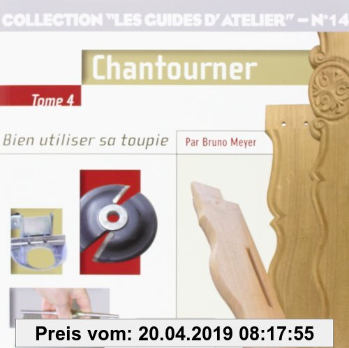Gebr. - Collection les guides d'atelier N°14 Tome 4 : Chantourner
