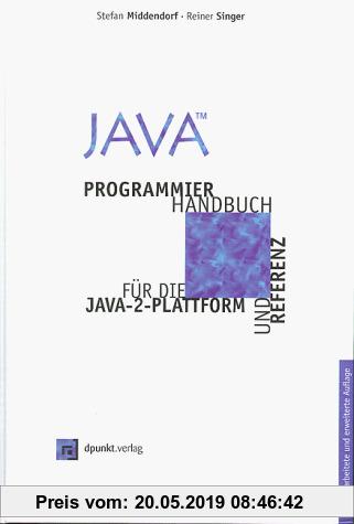 Gebr. - Java. Programmierhandbuch und Referenz für die Java-2-Plattform - Einführung und Kernpakete. Mit CD-ROM.