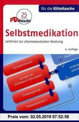 Gebr. - Selbstmedikation für die Kitteltasche: Leitlinien zur pharmazeutischen Beratung