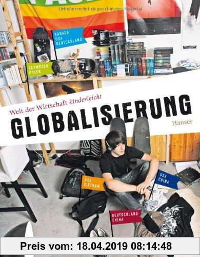 Gebr. - Welt der Wirtschaft kinderleicht: Band 1: Globalisierung
