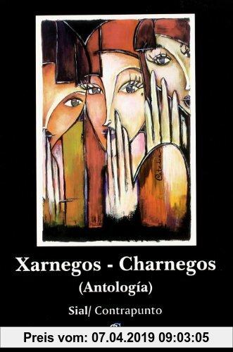 Gebr. - Xarnegos = Charnegos : antología (Contrapunto (sial))