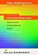 Gebr. - Stofftelegramme Industriekauffrau/mann. Aufgabenband: Gesamtwirtschaft, Gemeinschaftskunde, Deutsch, Baden-Württemberg - Neuer Lehrplan: Gesam