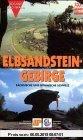 Gebr. - Das Elbsandsteingebirge. Sächsische und Böhmische Schweiz. Ein Wanderführer