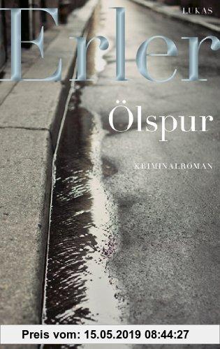 Gebr. - Ölspur: Kriminalroman