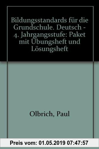 Gebr. - Bildungsstandards für die Grundschule. Deutsch - 4. Jahrgangsstufe: Paket mit Übungsheft und Lösungsheft
