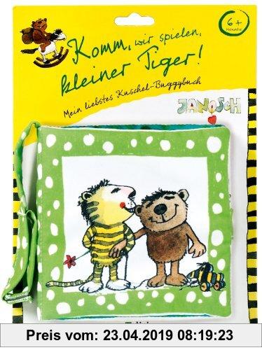 Gebr. - Komm, wir spielen, kleiner Tiger!: Mein liebstes Kuschel-Buggybuch