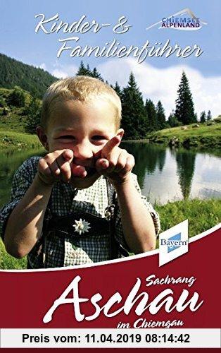 Gebr. - Kinder und Familienführer Aschau im Chiemgau