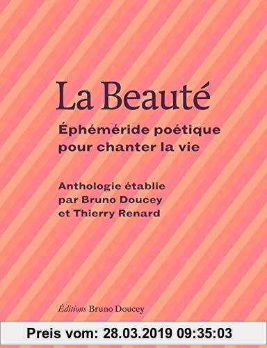 Gebr. - La Beauté : Ephéméride poétique pour chanter la vie